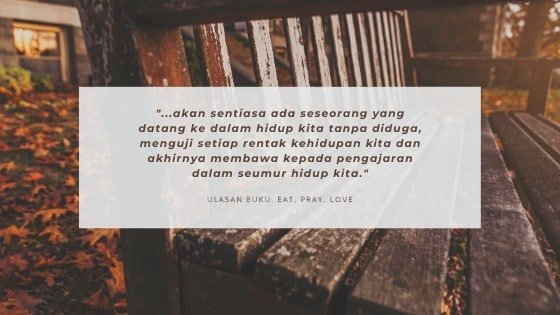 Ulasan Buku : Eat, Pray, Love