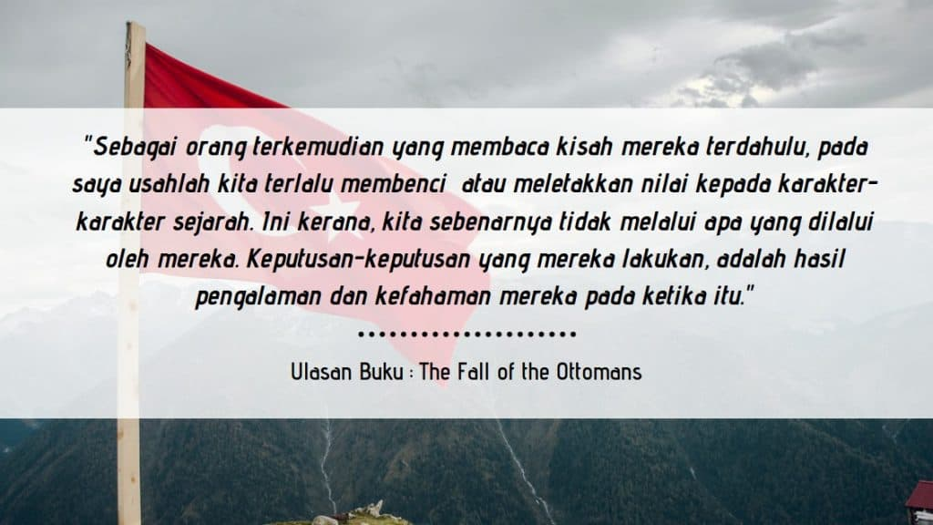 Ulasan Buku : The Fall of the Ottomans